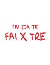 FAI DA TE FAI X TRE
